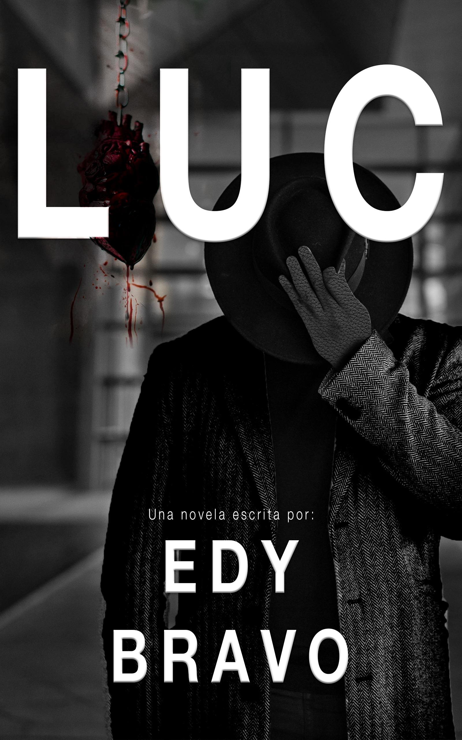 Luc una novela de Edy Bravo