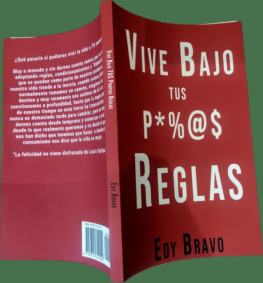 libro vive bajo tus propias reglas de Edy Bravo