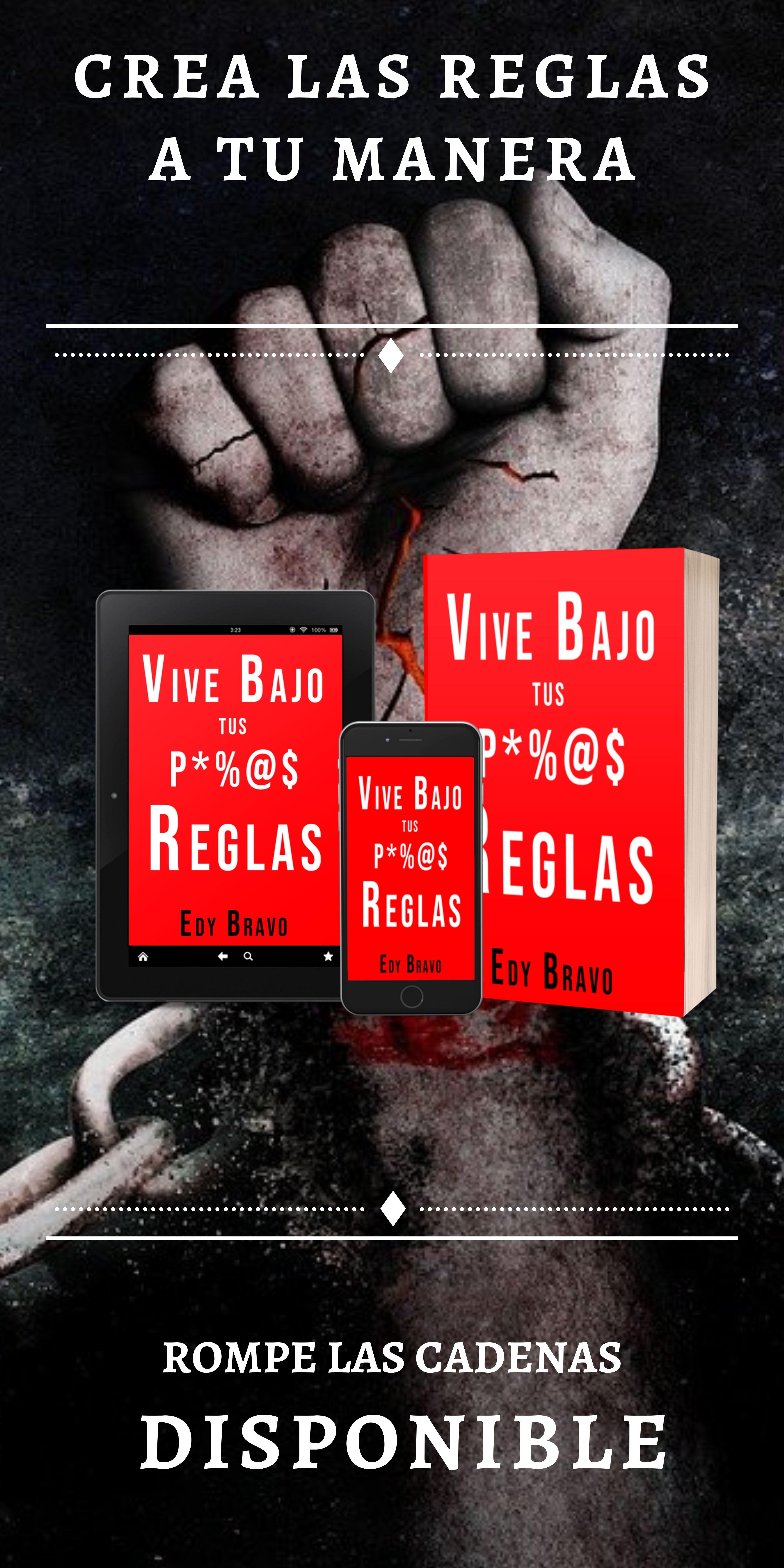 https://edybravo.com/wp-content/uploads/2021/05/vive-bajo-tus-propias-reglas-banner-scaled.jpg